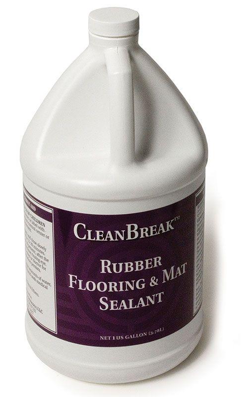 CleanBreak Rubber Flooring and Mat Sealant